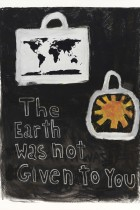 3. The earth was not given to you