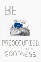 34. Be preoccupied with goodness