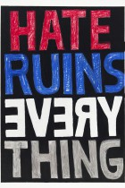 39. Hate ruins everything