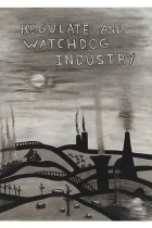 49. Regulate and watchdog industry